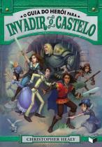 Livro - O guia do herói para invadir o castelo (Vol. 2) -