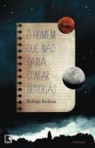 Livro - O homem que não sabia contar histórias -