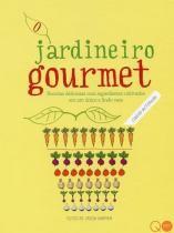 Livro - O jardineiro gourmet -