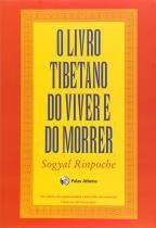 Livro - O livro tibetano do viver e do morrer -