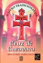 Livro - O Livro Tradicional Da Cruz De Caravaca -