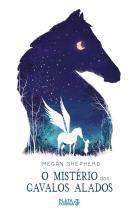 Livro - O mistério dos cavalos alados -