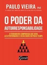 Livro - O poder da autorresponsabilidade - A ferramenta comprovada que gera alta performance e resultados em pouco tempo