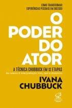 Livro - O poder do ator: A Técnica Chubbuck em 12 etapas - Do roteiro à interpretação viva, real e dinâmica -