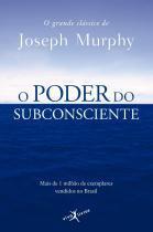 Livro - O poder do subconsciente (Edição de bolso) -