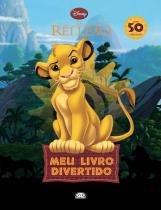 Livro - O Rei Leão: meu livro divertido -