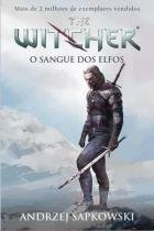 Livro - O sangue dos elfos - The Witcher - A saga do bruxo Geralt de Rívia (Capa game) -