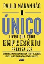 Livro - O único livro que todo empresário precisa ler -