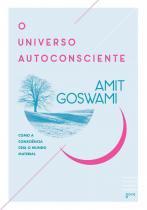 Livro - O universo autoconsciente -