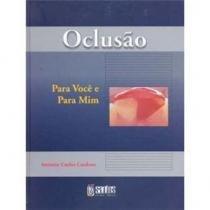 Livro - Oclusão Para Você e Para Mim - Cardoso - Santos