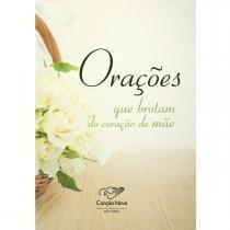 Livro Orações que Brotam do Coração de Mãe - Canção Nova