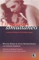 Livro - ORGASMO SIMULTÂNEO -