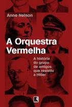Livro - ORQUESTRA VERMELHA, A -
