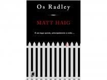 Livro Os Radley Matt Haig  - Galera
