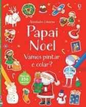 Livro - Papai Noel : Vamos pintar e colar? -