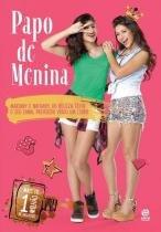 Livro - Papo De Menina - Astral cultural