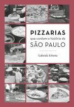 Livro - Pizzarias que contam a história de São Paulo -