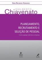 Livro - Planejamento, recrutamento e seleção de pessoal -