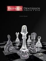 Livro - Preparos Dentários - Ciência e Arte - Pagani - Napoleão
