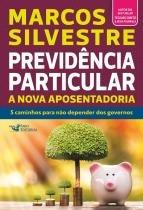 Livro - Previdência particular - a nova aposentadoria -