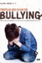 Livro - Proteja seu filho do bullying -