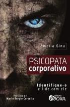 Livro - Psicopata corporativo -