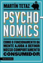 Livro - Psychonomics - Como o funcionamento da mente ajuda a definir nosso comportamento consumidor