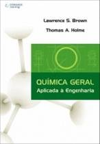 Livro - Química Geral Aplicada à Engenharia - Brown - Cengage learning