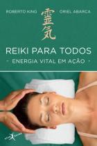 Livro - Reiki para todos: Energia vital em ação (edição de bolso) -