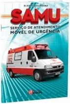 Livro - Samu - Serviço de Atendimento Móvel de Urgência - Cordoba  - Rideel
