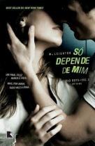Livro - Só depende de mim (Vol. 2 Trilogia Bad Boys) -