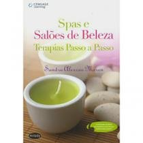 Livro - Spas e Salões de Beleza Terapias Passo a Passo - Moren - Cengage learning