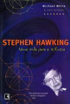 Livro - Stephen Hawking: Uma vida para a ciência -