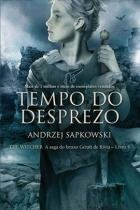 Livro - Tempo do desprezo - The Witcher - A saga do bruxo Geralt de Rívia -