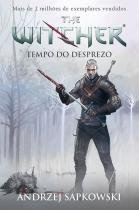Livro - Tempo do desprezo - The Witcher - A saga do bruxo Geralt de Rívia (Capa game) -