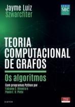Livro - Teoria Computacional de Grafos -  Szwarcfiter - Elsevier