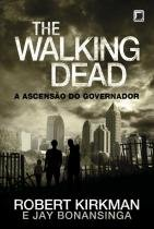 Livro - The Walking Dead: A ascensão do Governador (Vol. 1) -