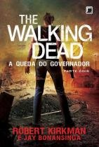 Livro - The Walking Dead: A queda do Governador - Parte Dois (Vol. 4) -