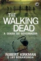 Livro - The Walking Dead: A queda do governador (Vol. 3) - Parte 1 -