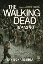 Livro - The Walking Dead: Invasão (Vol. 6) -
