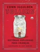 Livro - Tollins: histórias explosivas para crianças -