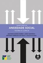Livro - Transtorno de Ansiedade Social - Teoria e Clínica - Nardi - Artmed