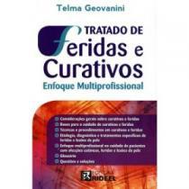 Livro - Tratado de Feridas e Curativos - Enfoque Multiprofissional - Geovanini  - Rideel