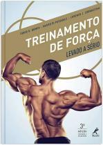 Livro - Treinamento de força levado a sério -