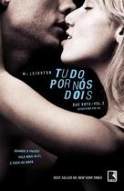 Livro - Tudo por nós dois (Vol. 3 Trilogia Bad Boys) -