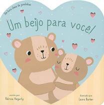 Livro - Um beijo para você!: um livro cheio de janelinhas -