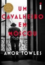 Livro - Um cavalheiro em Moscou -