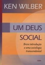 Livro - Um Deus Social -