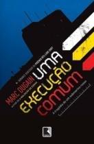 Livro - UMA EXECUÇÃO COMUM -