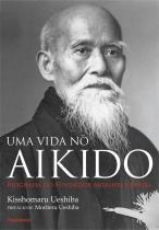 Livro - Uma Vida no Aikido -